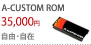 A-CUSTOM ROM